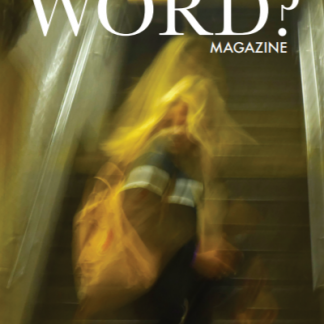 Word? Magazine Issue 3